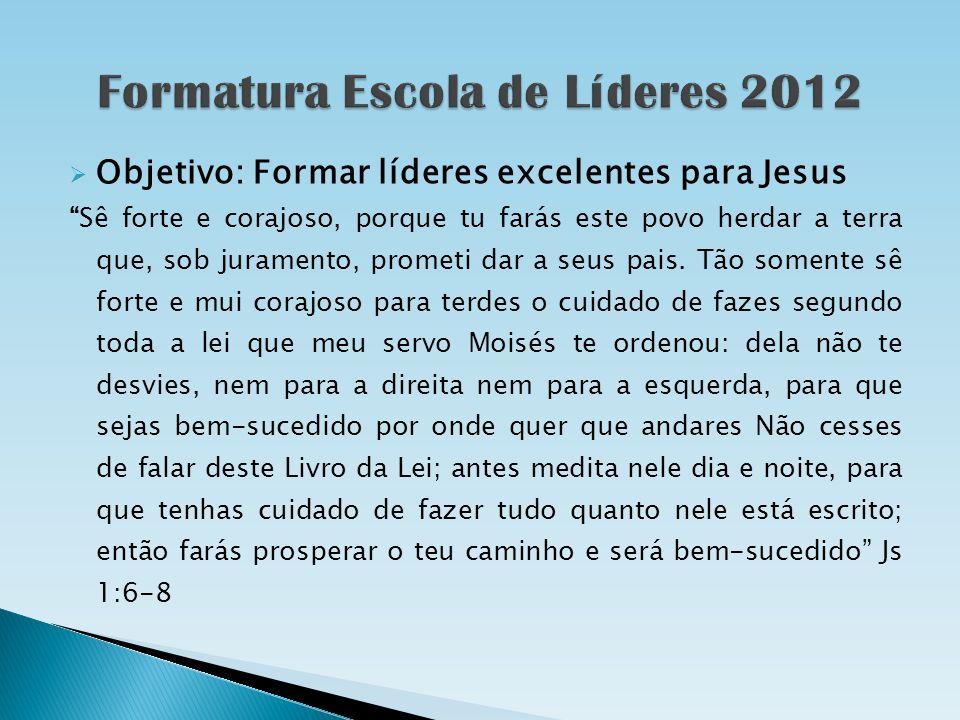 A formatura será realizada no dia 09/12, no culto de consagração e agradecimento ao Senhor A cerimonialista será a Prof.