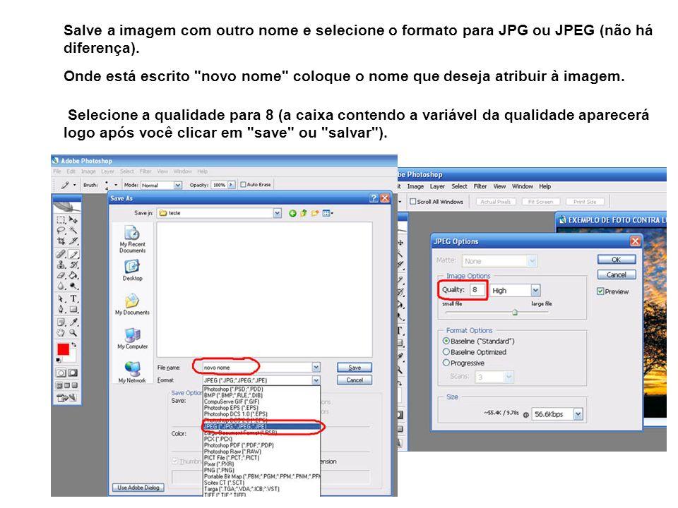 Salve a imagem com outro nome e selecione o formato para JPG ou JPEG (não há diferença). Onde está escrito