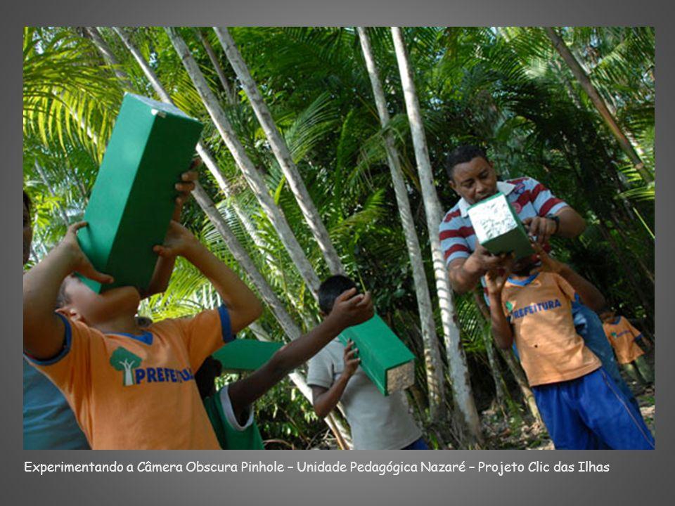 Experimentando a Câmera Obscura Pinhole – Unidade Pedagógica Nazaré – Projeto Clic das Ilhas