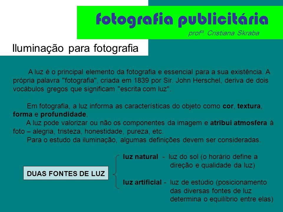 Iluminação para fotografia fotografia publicitária profª.