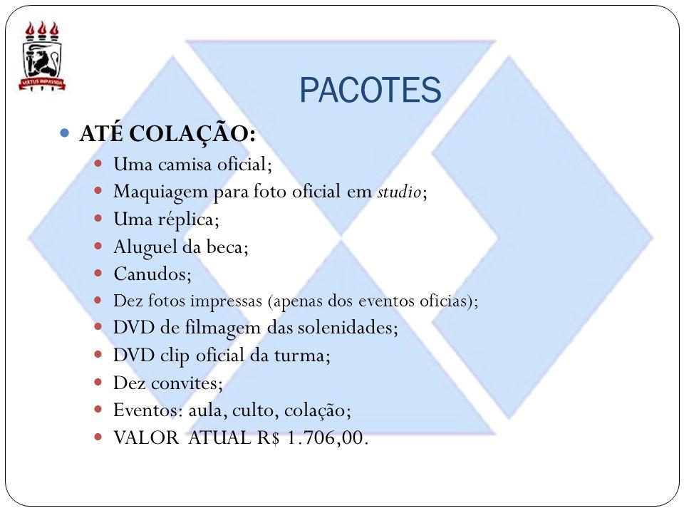 PACOTES PLACA E RÉPLICA: Aluguel da beca; Uma réplica; Eventos: nenhum; VALOR ATUAL R$ - 400,00.