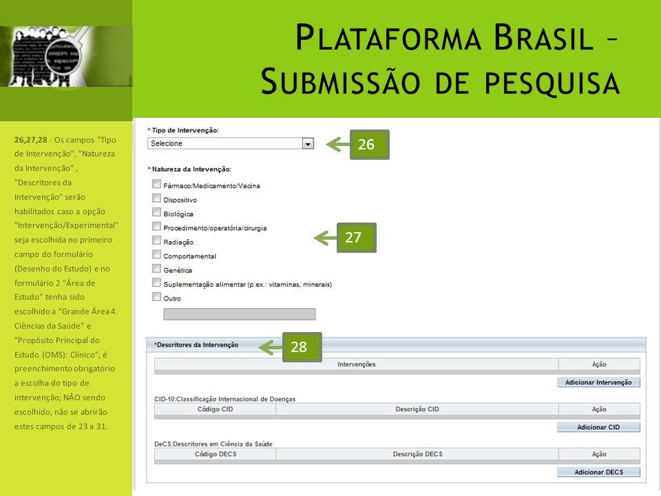 P LATAFORMA B RASIL – S UBMISSÃO DE PESQUISA 26,27,28 - Os campos