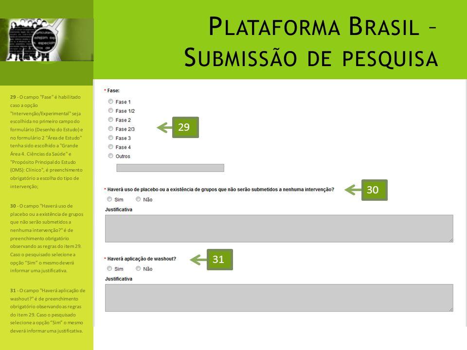 P LATAFORMA B RASIL – S UBMISSÃO DE PESQUISA 29 - O campo