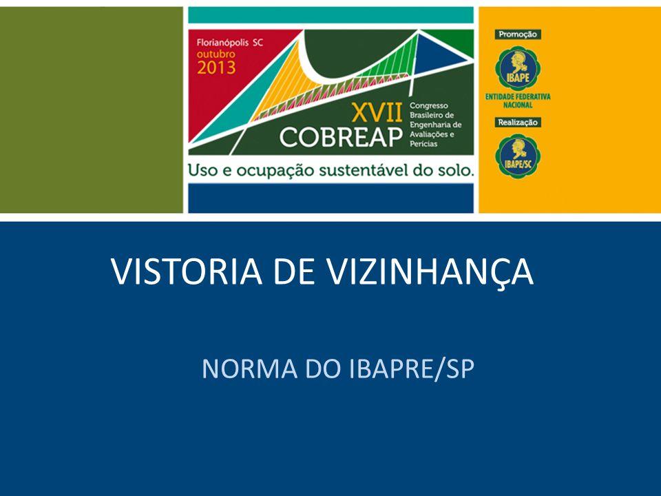 VISTORIA DE VIZINHANÇA NORMA DO IBAPRE/SP