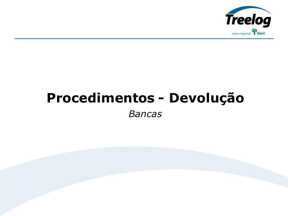Bancas Procedimentos - Devolução