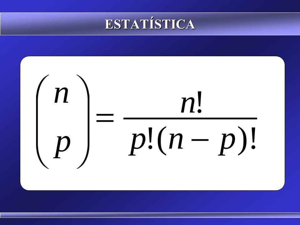 ESTATÍSTICA Binômio de Newton