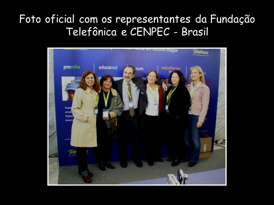 Foto oficial com os representantes da Fundação Telefônica e CENPEC - Brasil