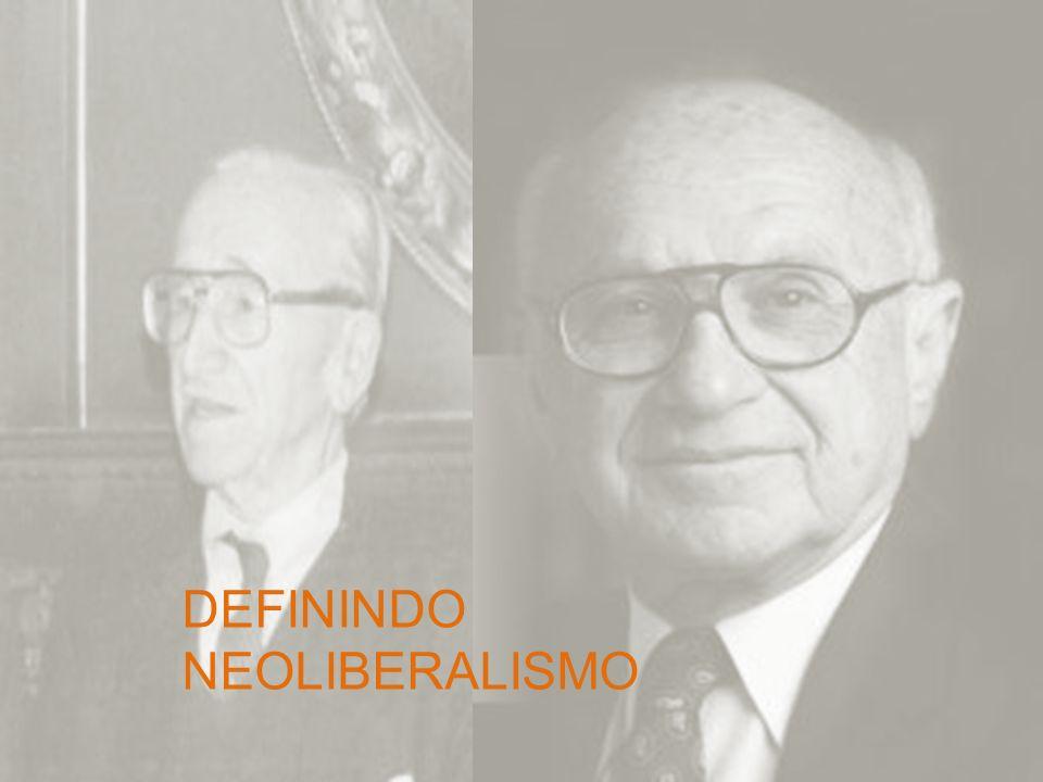 DEFININDO NEOLIBERALISMO