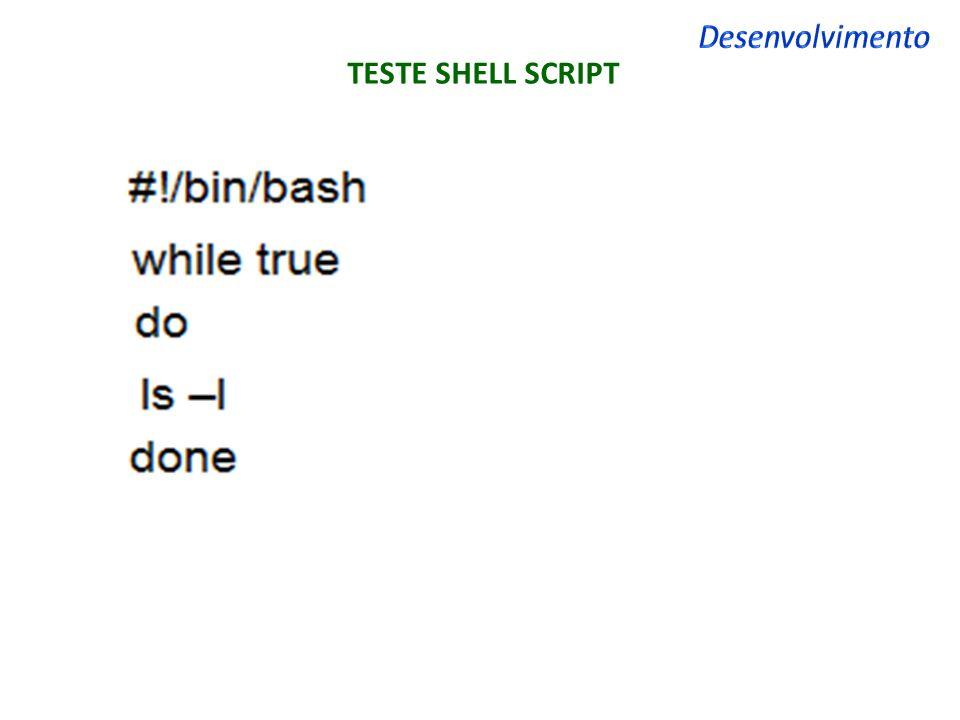 TESTE SHELL SCRIPT