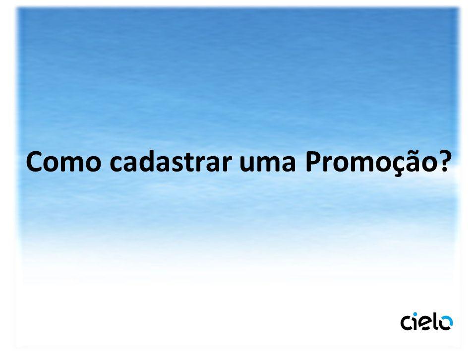 Como cadastrar uma Promoção?