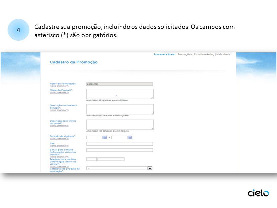 Cadastre sua promoção, incluindo os dados solicitados.