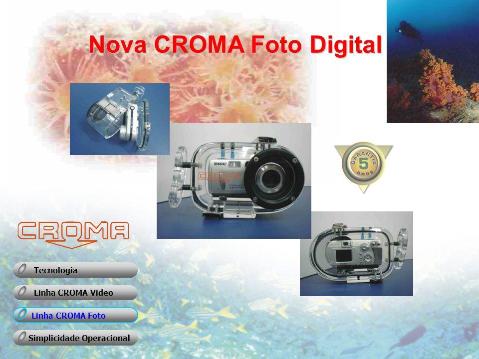 Linha CROMA Foto A linha Croma de compartimentos estanques foi desenvolvida segundo os conceitos mais avançados em técnicas de filmagem submarina.