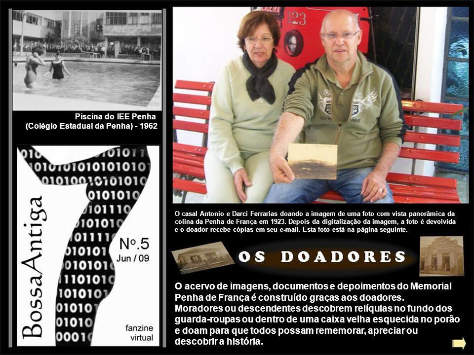 Piscina do IEE Penha (Colégio Estadual da Penha) - 1962 O casal Antonio e Darci Ferrarias doando a imagem de uma foto com vista panorâmica da colina d