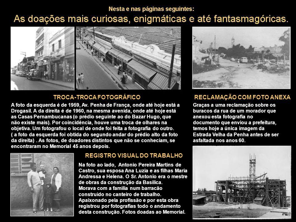 A foto da esquerda é de 1959, Av. Penha de França, onde até hoje está a Drogasil. A da direita é de 1960, na mesma avenida, onde até hoje está as Casa