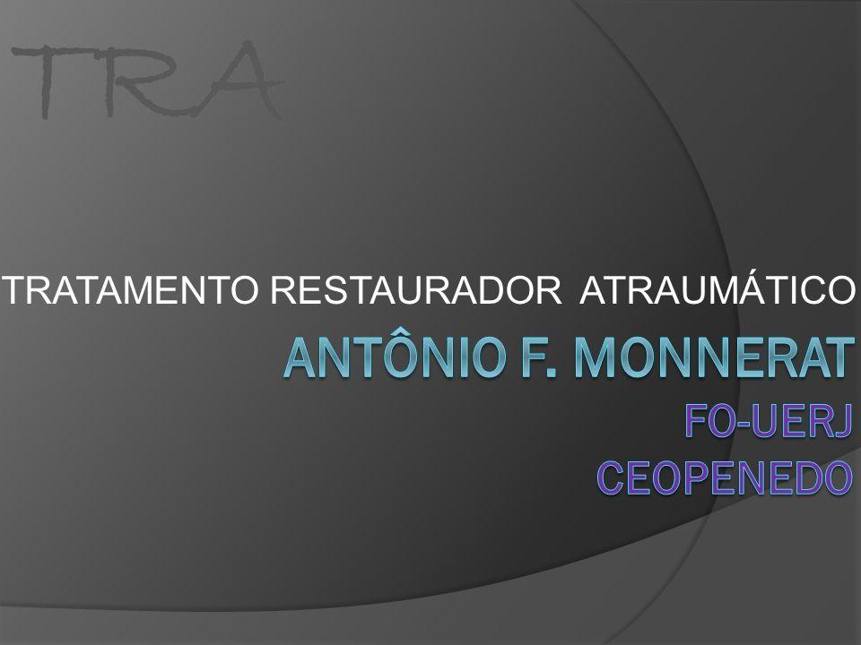 TRA TRATAMENTO RESTAURADOR ATRAUMÁTICO TRA