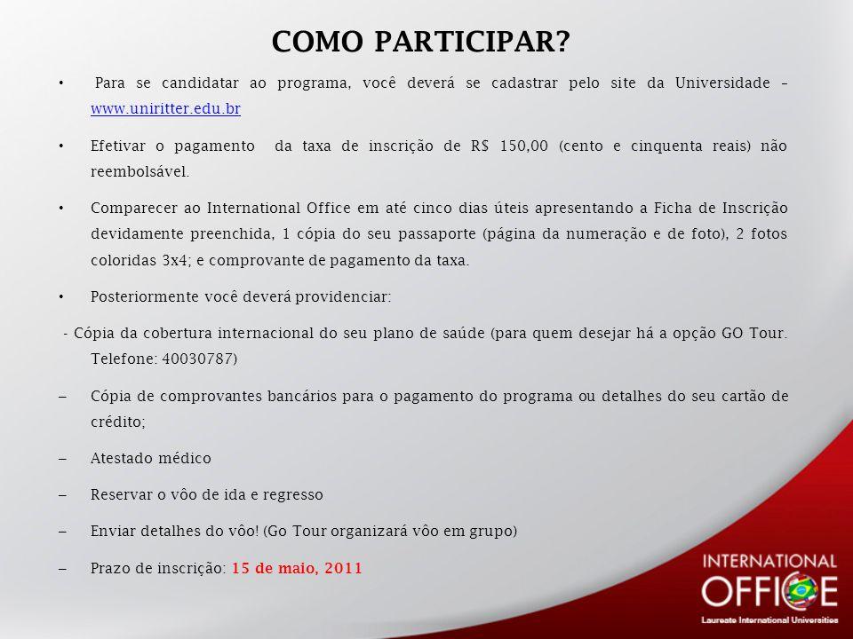COMO PARTICIPAR? Para se candidatar ao programa, você deverá se cadastrar pelo site da Universidade – www.uniritter.edu.br www.uniritter.edu.br Efetiv