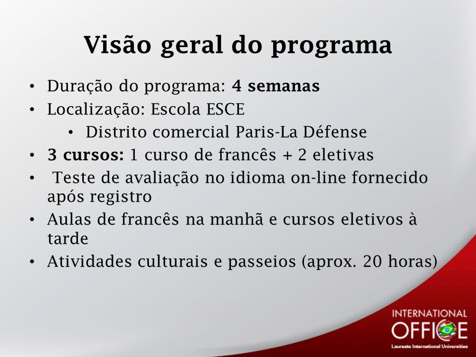Visão geral do programa Duração do programa: 4 semanas Localização: Escola ESCE Distrito comercial Paris-La Défense 3 cursos: 1 curso de francês + 2 e