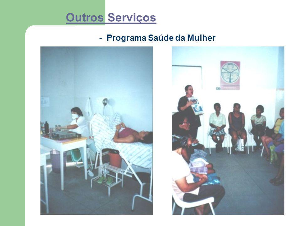 Outros Serviços - Programa Saúde da Mulher