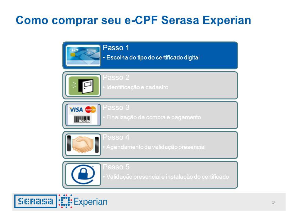14 Se você já é cliente da Loja de Certificados Digitais, preencha seu CPF ou CNPJ no campo indicado, informe sua senha cadastrada no site e clique em avançar 2 3 4