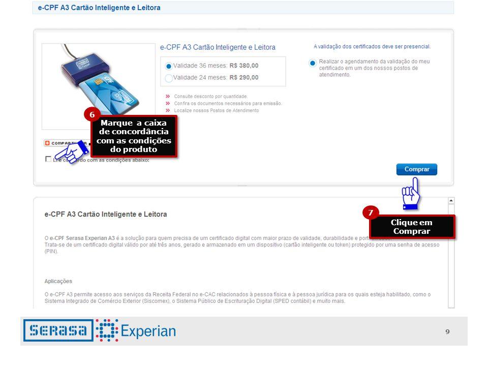 9 Marque a caixa de concordância com as condições do produto 6 Clique em Comprar 7