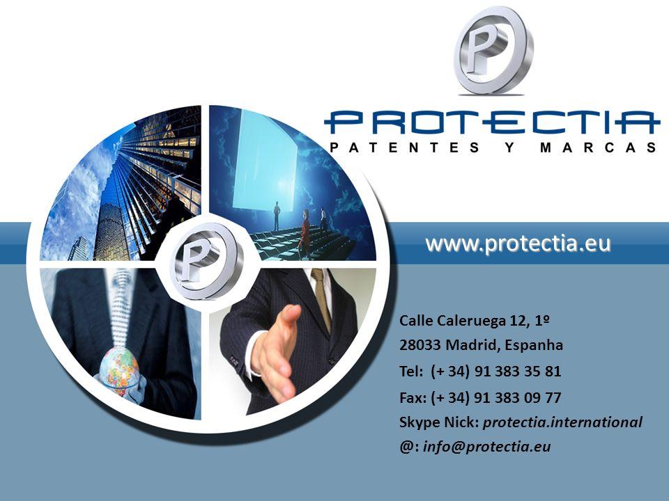 www.protectia.eu Calle Caleruega 12, 1º 28033 Madrid, Espanha Tel: (+ 34) 91 383 35 81 Fax: (+ 34) 91 383 09 77 Skype Nick: protectia.international @: info@protectia.eu