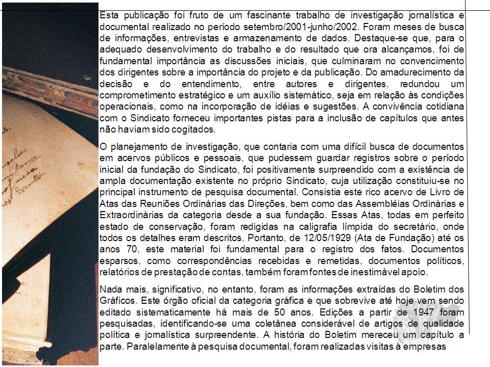 O impressor Euclydes Bento da Cruz entrou para a Livraria do Globo em 1941.