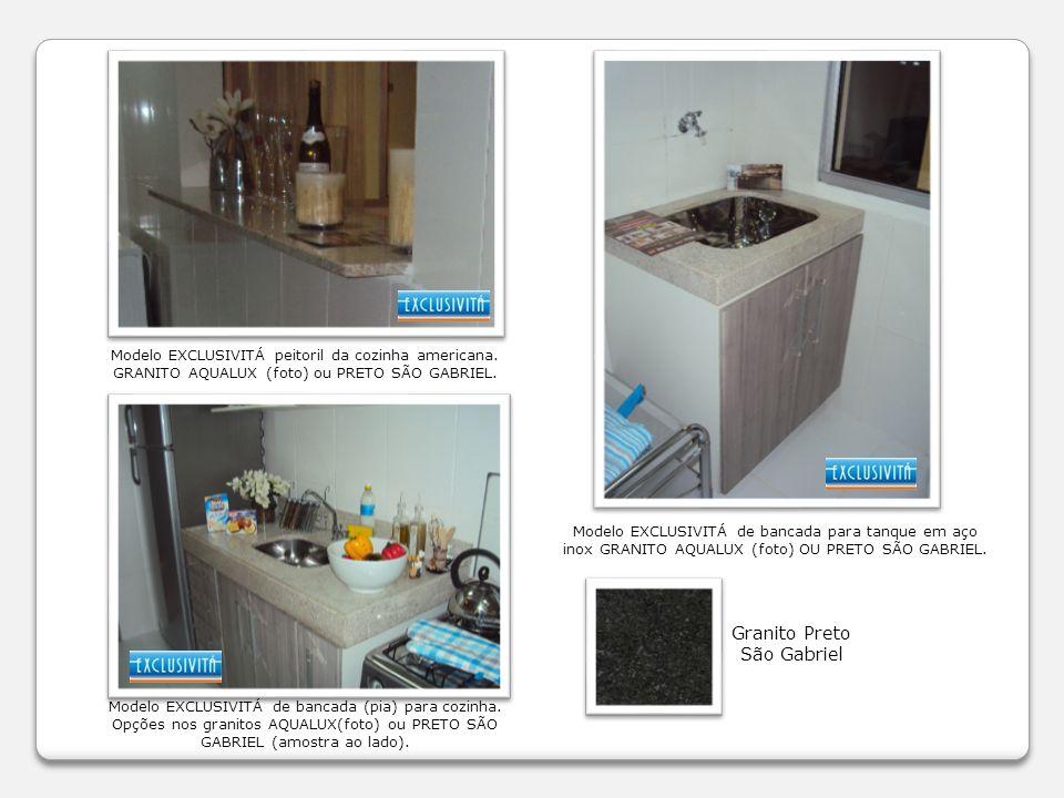 Modelo EXCLUSIVITÁ de bancada para tanque em aço inox GRANITO AQUALUX (foto) OU PRETO SÃO GABRIEL. Modelo EXCLUSIVITÁ peitoril da cozinha americana. G