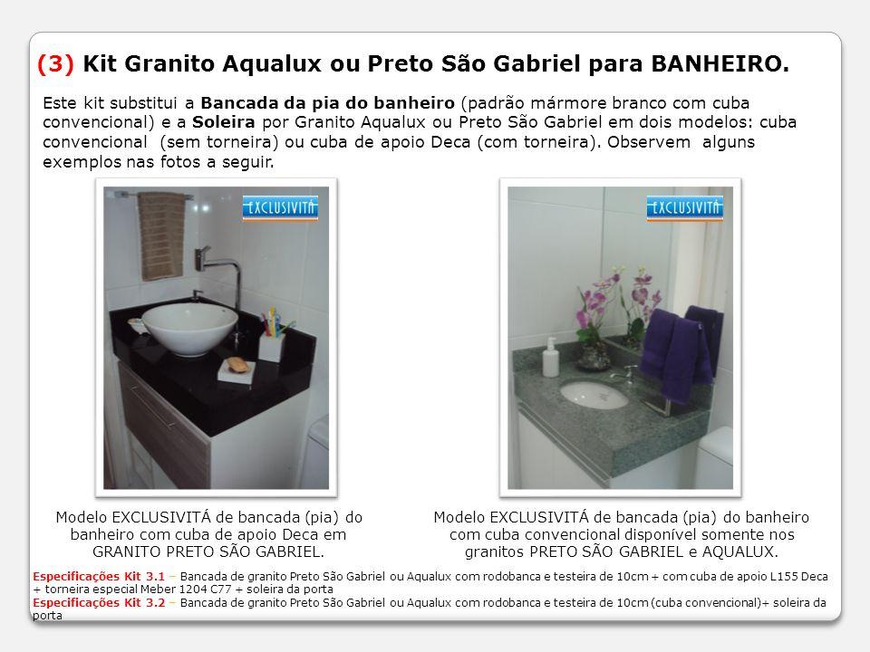 (3) Kit Granito Aqualux ou Preto São Gabriel para BANHEIRO. Modelo EXCLUSIVITÁ de bancada (pia) do banheiro com cuba de apoio Deca em GRANITO PRETO SÃ