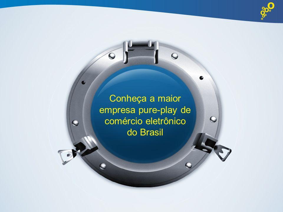Conheça a maior empresa pure-play de comércio eletrônico do Brasil