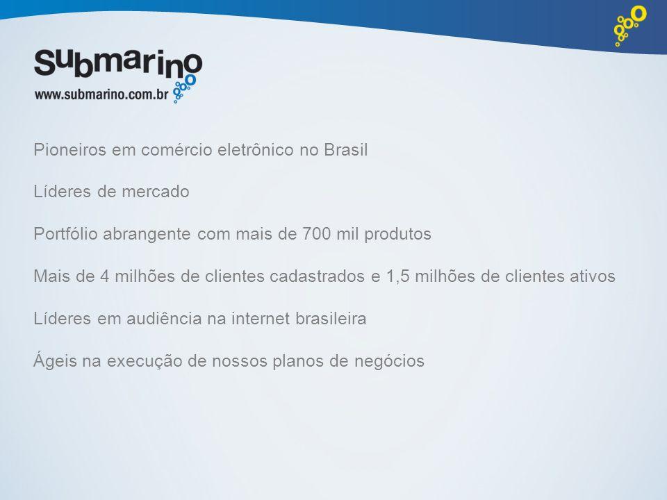 Pioneiros em comércio eletrônico no Brasil Líderes de mercado Portfólio abrangente com mais de 700 mil produtos Mais de 4 milhões de clientes cadastra