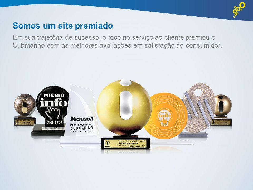 Somos um site premiado Em sua trajetória de sucesso, o foco no serviço ao cliente premiou o Submarino com as melhores avaliações em satisfação do cons