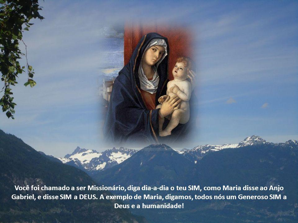 A exemplo de Maria, digamos, todos nós um Generoso SIM a Deus e a humanidade.