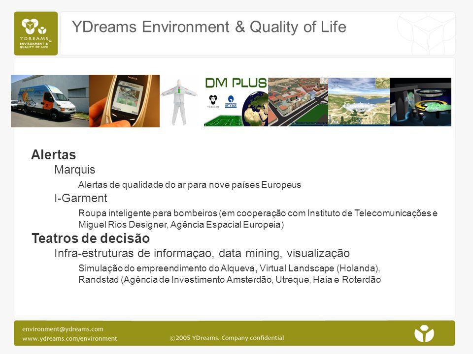 YDreams Environment & Quality of Life Alertas Marquis Alertas de qualidade do ar para nove países Europeus I-Garment Roupa inteligente para bombeiros