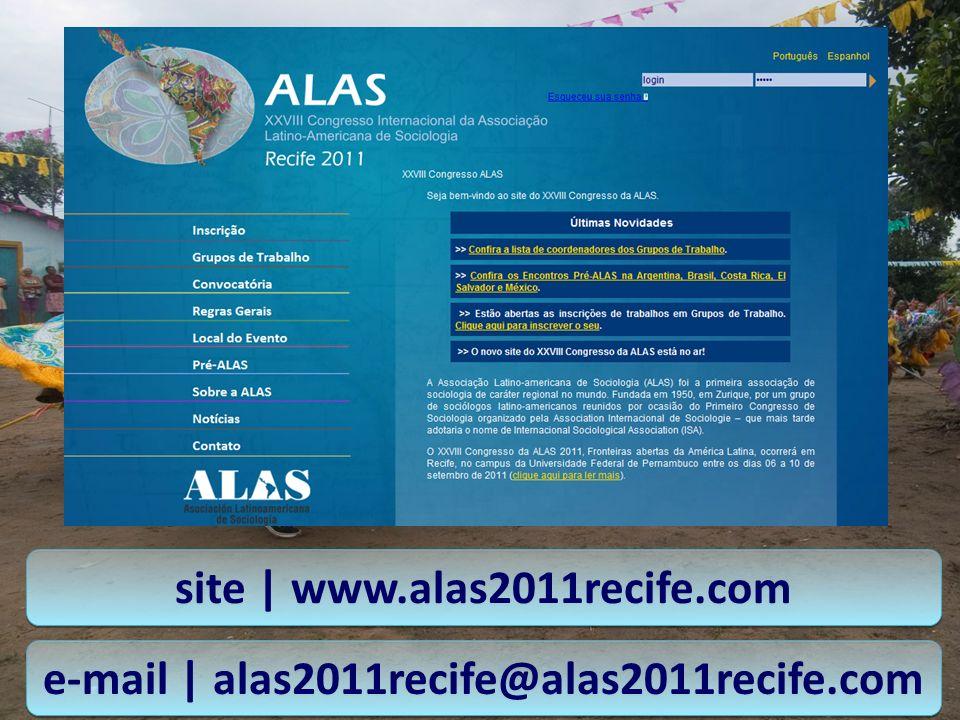 e-mail | alas2011recife@alas2011recife.com site | www.alas2011recife.com