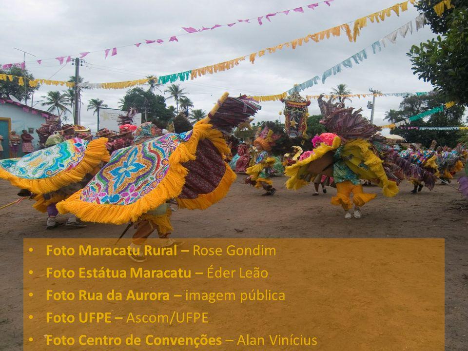 Foto Maracatu Rural – Rose Gondim Foto Estátua Maracatu – Éder Leão Foto Rua da Aurora – imagem pública Foto UFPE – Ascom/UFPE Foto Centro de Convençõ