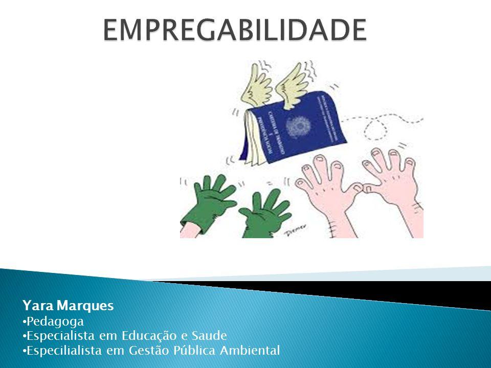 Yara Marques Pedagoga Especialista em Educação e Saude Especilialista em Gestão Pública Ambiental