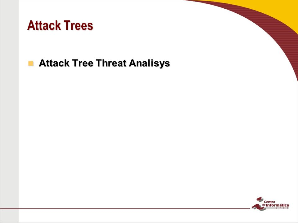 Attack Tree Threat Analisys Attack Tree Threat Analisys