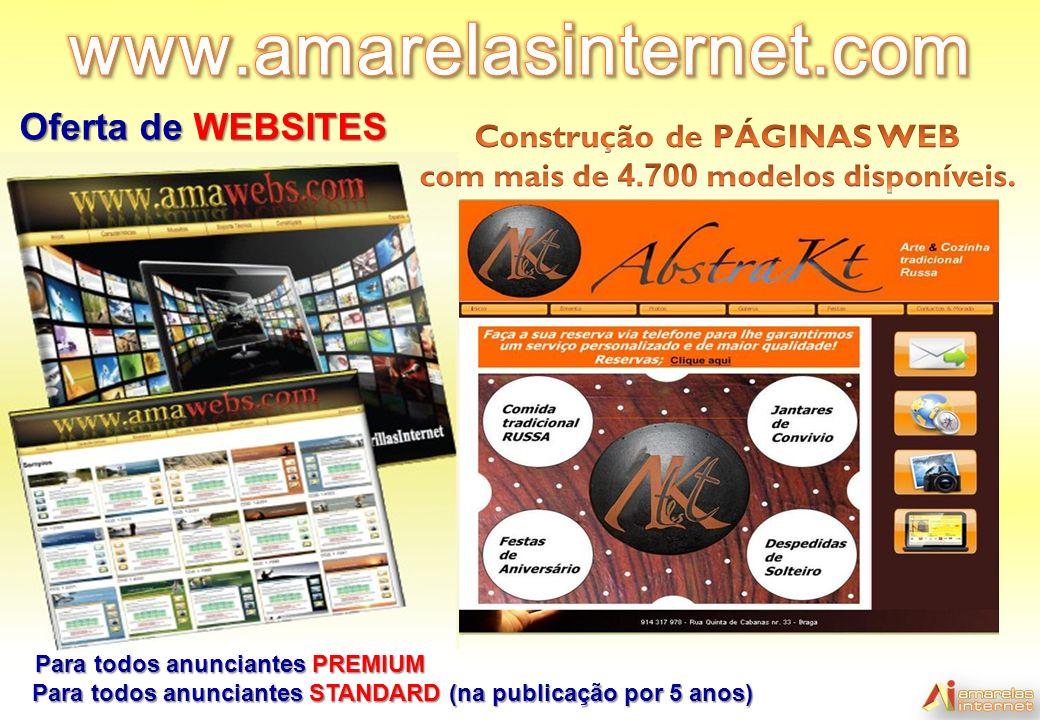 Oferta de WEBSITES Para todos anunciantes PREMIUM Para todos anunciantes STANDARD (na publicação por 5 anos)