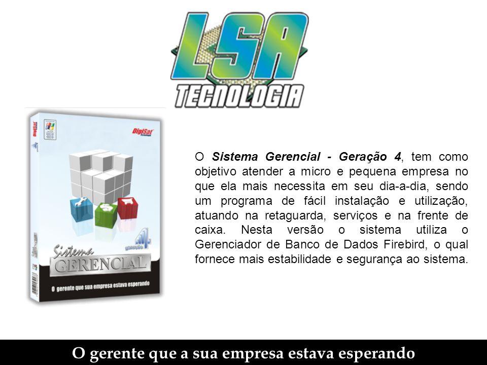LMC - Livro de Movimentação de Combustível O gerente que a sua empresa estava esperando O Sistema Gerencial Geração 4, permite ser utilizado em postos de combustíveis (inclusive com bombas automatizadas).