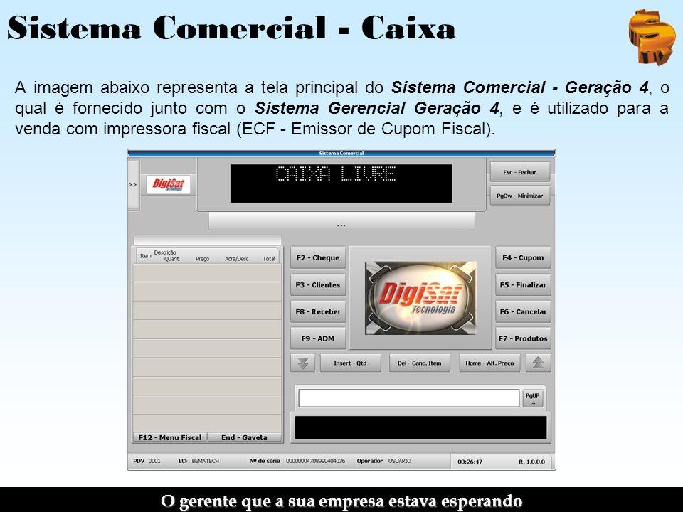 Sistema Comercial - Caixa A imagem abaixo representa a tela principal do Sistema Comercial - Geração 4, o qual é fornecido junto com o Sistema Gerencial Geração 4, e é utilizado para a venda com impressora fiscal (ECF - Emissor de Cupom Fiscal).