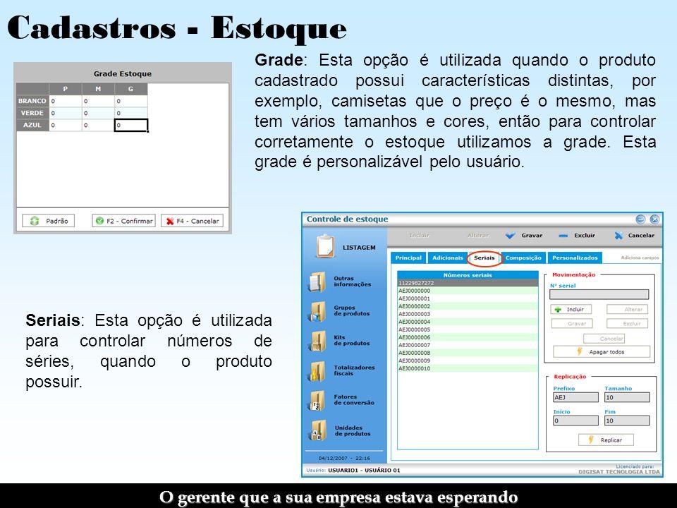 Sistema Comercial - Clientes Permite consultar os clientes cadastrados (dados pessoais e crédito), ou apenas indicar um cliente (opção importante para a Nota Fiscal Paulista).