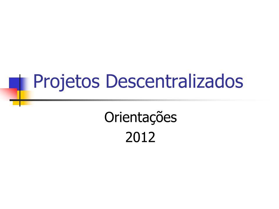 Projetos na Diretoria - 2011 Total: 80 projetos Ensino Fundamental: 33 Ensino Médio: 47 Escolas participantes: 27