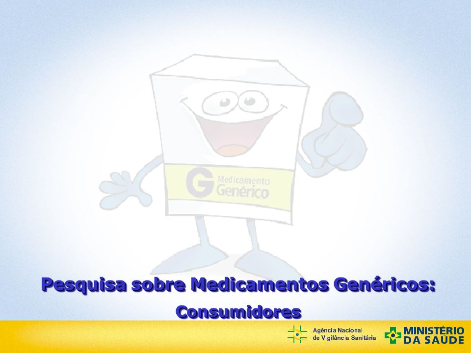 Agência Nacional de Vigilância Sanitária Medicamentos Genéricos no Brasil Pesquisa com Consumidores - Avaliação com relação à atitude do balconista / farmacêutico - 5%4%5% Não existe genérico nesta dosagem/forma terapêutica 7%3%5% Prefere o medicamento que já utiliza/ já acostumou 21% Esqueceu de procurar/nem perguntou/nem pensou 2% 4% 5% 7% 38% Total 3% 6% 10% 4% 6% 36% Sem genérico 1% 2% 3% - 6% 7% 39% Sem receita Não trouxe dinheiro/ dinheiro insuficiente Medo de falsificações Comprou o que estava na receita/ o que compra sempre Médico não receitou/ comprou o que o médico receitou Pesquisando preços Genérico estava em falta Falta de confiança na qualidade dos genéricos Não existe genérico para substituir o medicamento Razões para não ter comprado genérico (compra sem receita de genérico ou compra sem receita)