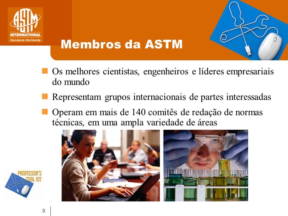 14 Servindo ao mercado global Anuário de normas ASTM Mais de 12.000 normas Disponível em papel, CD ou como volume virtual Pesquisa on-line e compra de normas ASTM Publicações, periódicos, manuais e monografias especializadas