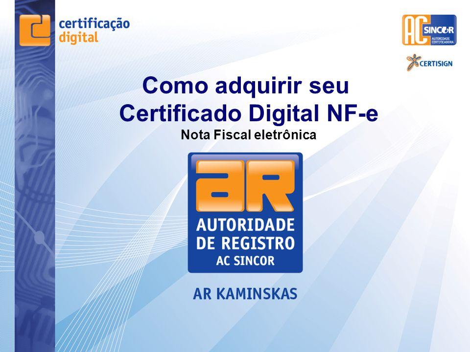 Como adquirir seu Certificado Digital NF-e Nota Fiscal eletrônica