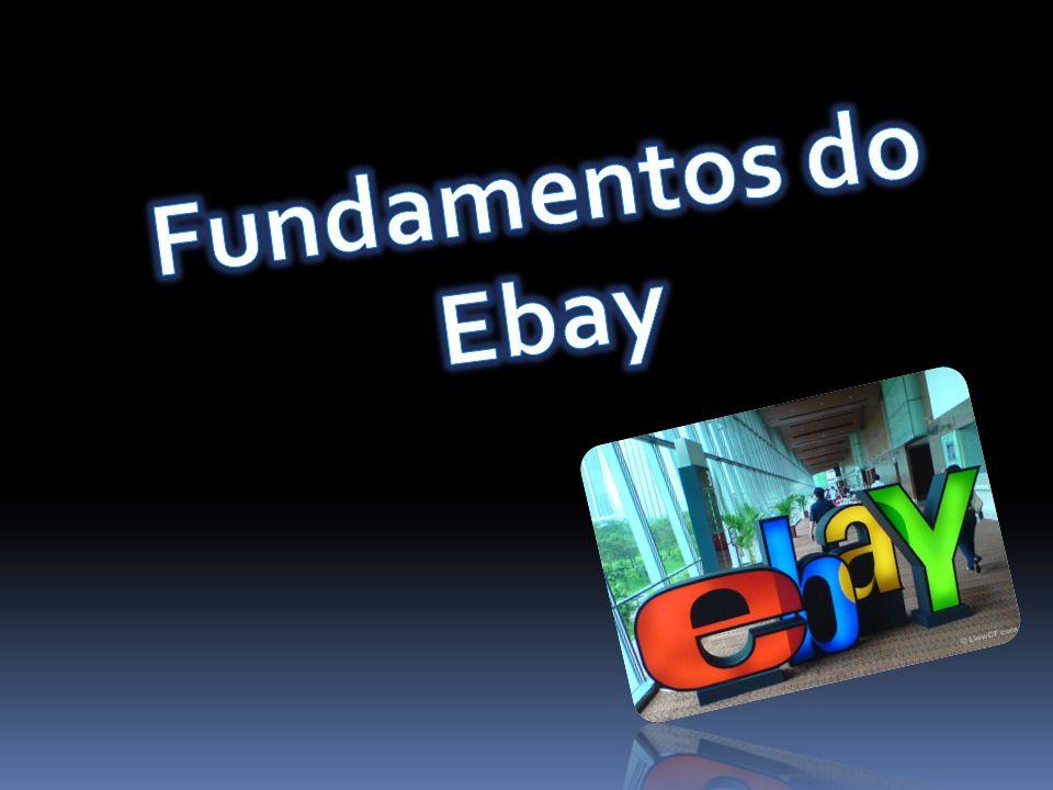 O eBay, antes de tudo, é um site de leilões online.