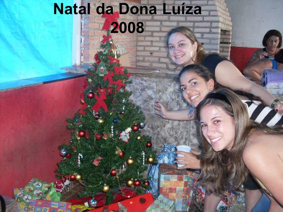 Natal da Dona Luíza 2008