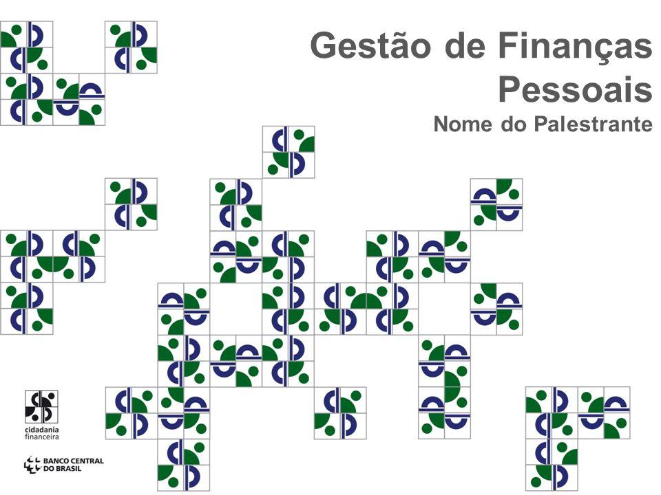 Gestão de Finanças Pessoais Nome do Palestrante