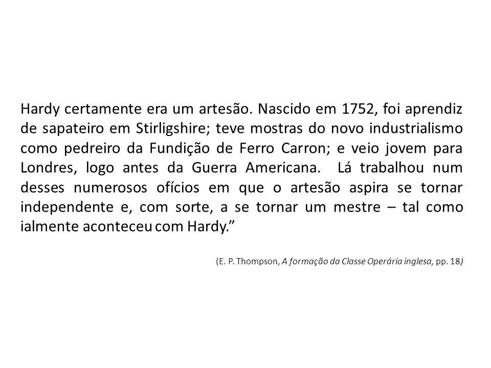 Hardy certamente era um artesão.