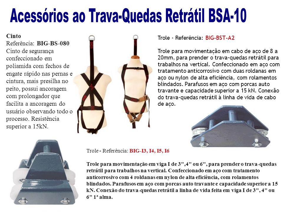 Cinto Referência: BIG-BS-080 Cinto de segurança confeccionado em poliamida com fechos de engate rápido nas pernas e cintura, mais presilha no peito, p